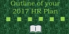 Outline of your 2017 HR Plan
