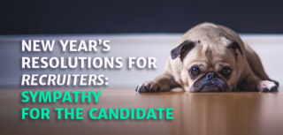New Year's Resolutions for Recruiters: Sympathy for the Job Seeker