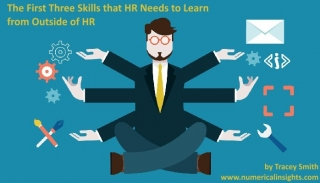 The First Three Skills HR Needs to Learn from Outside HR