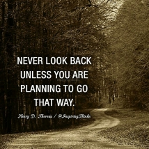 Never Look Back !!